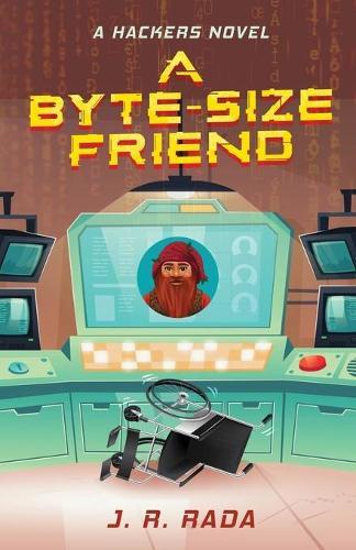 A Byte-Sized Friend - Hackers 1 (Paperback)