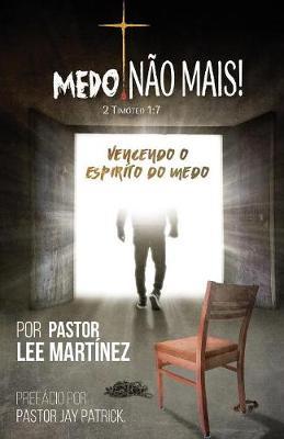 Medo! N�o Mais! (Paperback)