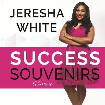 Success Souvenirs: A Memoir (Paperback)
