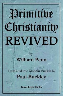 Primitive Christianity Revived (Paperback)
