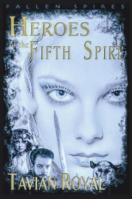 Heroes of the Fifth Spire - Fallen Spires 2 (Paperback)