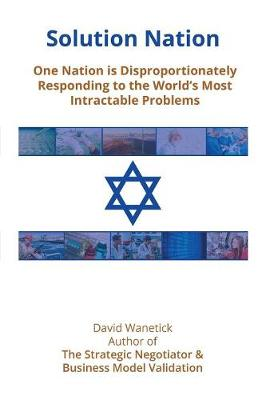 Solution Nation: One Nation is Disproportionately Responding to the World's Most Intractable Problems (Paperback)