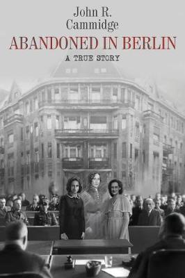 Abandoned in Berlin: A True Story (Paperback)