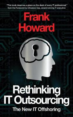 Rethinking It Outsourcing: The New It Offshoring (Paperback)