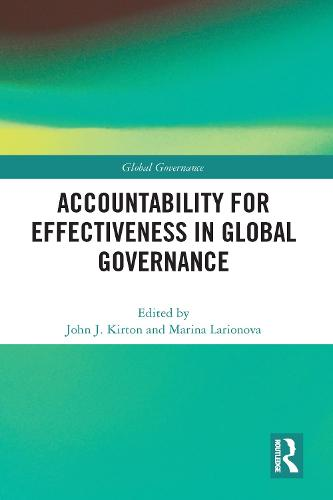 Accountability for Effectiveness in Global Governance (Paperback)