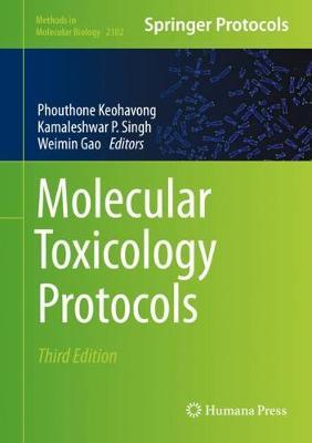 Molecular Toxicology Protocols - Methods in Molecular Biology 2102 (Hardback)