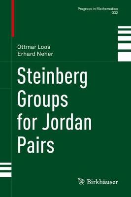 Steinberg Groups for Jordan Pairs - Progress in Mathematics 332 (Hardback)