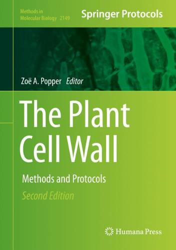 The Plant Cell Wall: Methods and Protocols - Methods in Molecular Biology 2149 (Hardback)