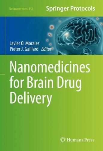 Nanomedicines for Brain Drug Delivery - Neuromethods 157 (Hardback)