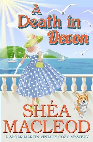 A Death in Devon - Sugar Martin Vintage Cozy Mysteries 1 (Paperback)