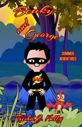 Beaky and George: Summer Adventures (Paperback)