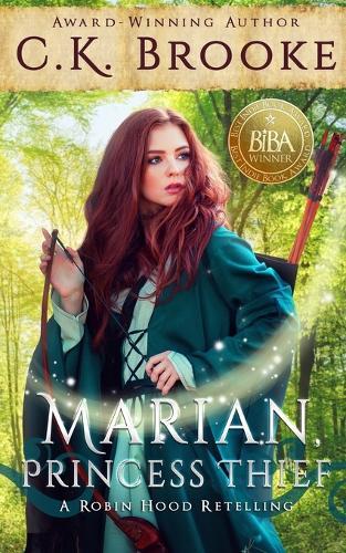 Marian, Princess Thief: A Robin Hood Retelling - Mythic Maidens 3 (Paperback)