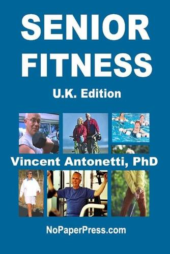 Senior Fitness - U.K. Edition (Paperback)