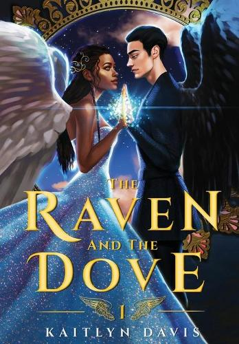 The Raven and the Dove - The Raven and the Dove 1 (Hardback)