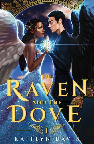 The Raven and the Dove - The Raven and the Dove 1 (Paperback)