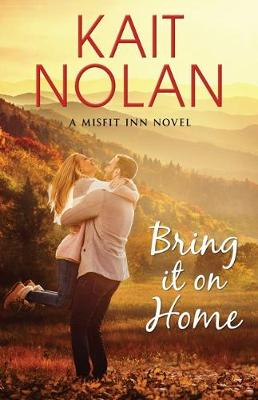 Bring It On Home - The Misfit Inn 4 (Paperback)