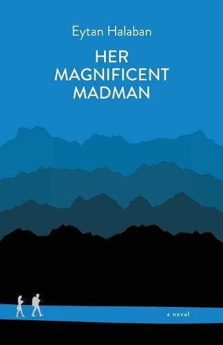 Her Magnificent Madman (Paperback)