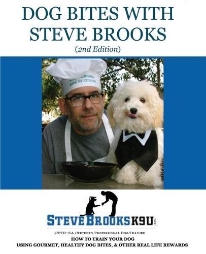 Dog Bites with Steve Brooks (Paperback)