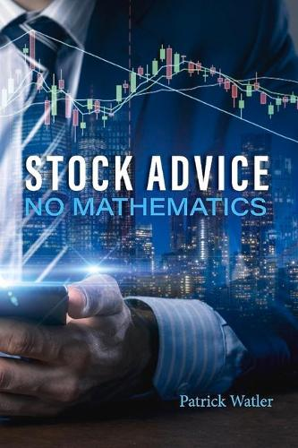 Stock Advice No Mathematics (Paperback)