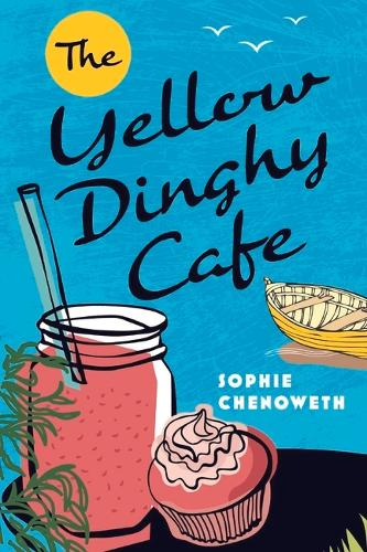 The Yellow Dinghy Cafe (Paperback)