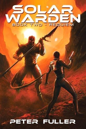Solar Warden: Book Two - Requiem - Solar Warden (Paperback)