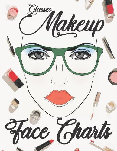Glasses Makeup Face Charts (Paperback)