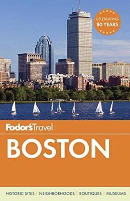 Fodor's Boston - Full-color Travel Guide (Paperback)