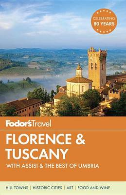 Fodor's Florence and Tuscany (Paperback)