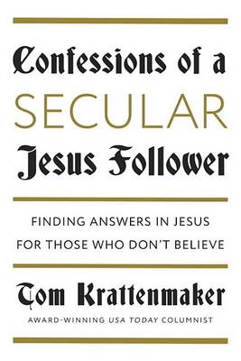 Confessions of a Jesus Follower (Hardback)