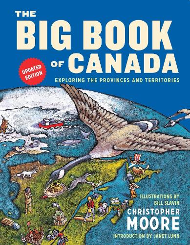 Big Book Of Canada, The (updated Edition): Exploring the Provinces and Territories (Hardback)