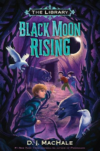 Black Moon Rising (The Library Book 2) (Hardback)