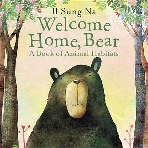 Welcome Home, Bear (Board book)
