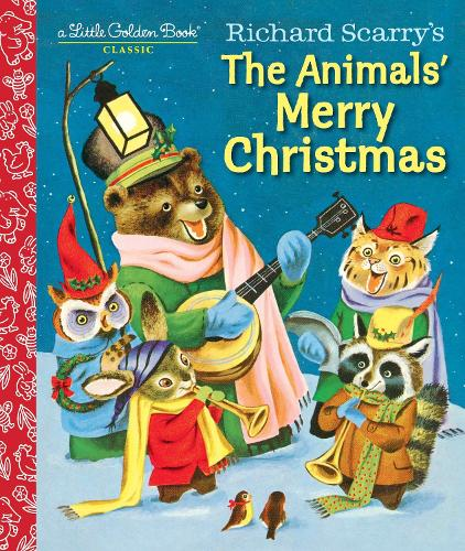 Richard Scarry's the Animals' Merry Christmas - Little Golden Book (Hardback)