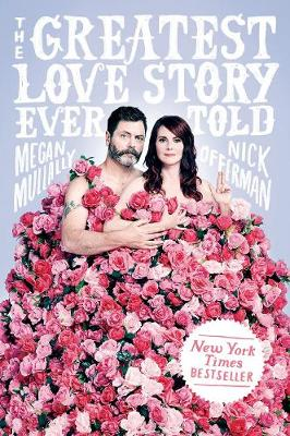 The Greatest Love Story Ever Told (Hardback)