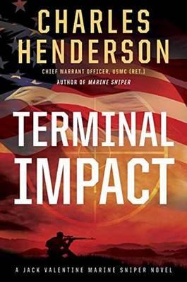 Terminal Impact: A Marine Sniper Novel (Hardback)