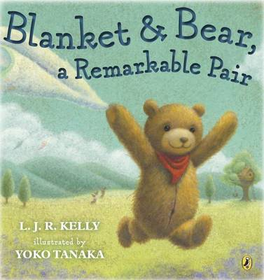 Blanket & Bear - A Remarkable Pair (Paperback)