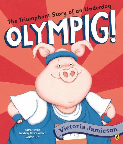 Olympig! (Paperback)