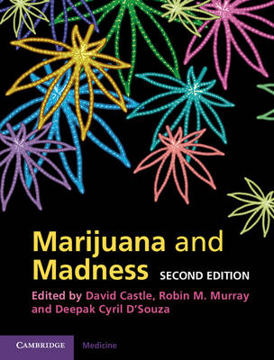 Marijuana and Madness (Hardback)