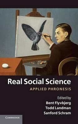 Real Social Science: Applied Phronesis (Hardback)