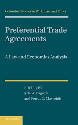 Preferential Trade Agreements: A Law and Economics Analysis (Hardback)