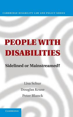 Cambridge Disability Law and Policy Series: People with Disabilities: Sidelined or Mainstreamed? (Hardback)