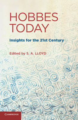 Hobbes Today: Insights for the 21st Century (Hardback)