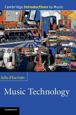 Cambridge Introductions to Music: Music Technology (Hardback)