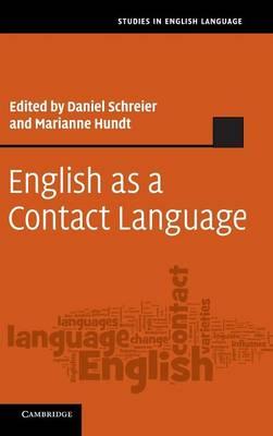 English as a Contact Language - Studies in English Language (Hardback)
