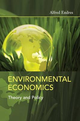 Environmental Economics: Theory and Policy (Hardback)