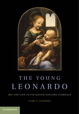 The Young Leonardo: Art and Life in Fifteenth-Century Florence (Hardback)