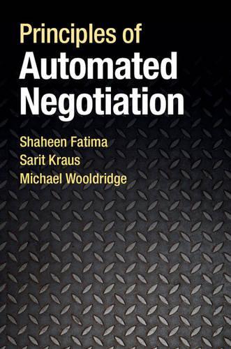 Principles of Automated Negotiation (Hardback)