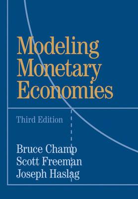 Modeling Monetary Economies (Hardback)