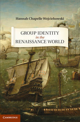 Group Identity in the Renaissance World (Hardback)