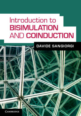 Introduction to Bisimulation and Coinduction (Hardback)